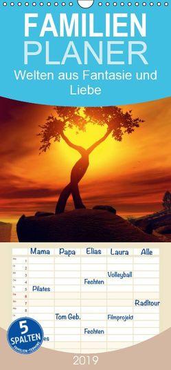 Welten aus Fantasie und Liebe – Familienplaner hoch (Wandkalender 2019 , 21 cm x 45 cm, hoch) von Schröder,  Karsten