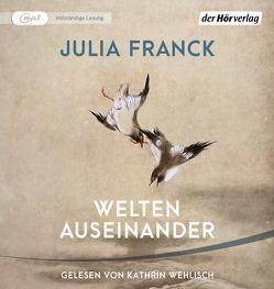 Welten auseinander von Franck,  Julia, Wehlisch,  Kathrin