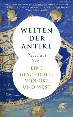 Welten der Antike von Held,  Susanne, Scott,  Michael