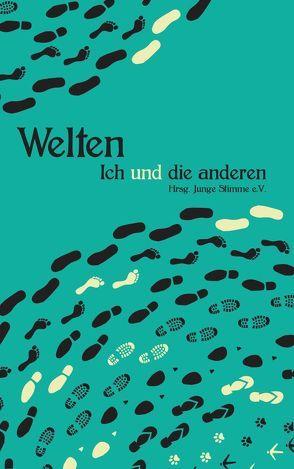 WELTEN – Ich und die anderen