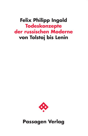 Todeskonzepte der russischen Moderne von Ingold,  Felix Philipp