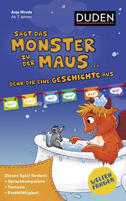 Weltenfänger: Sagt das Monster zu der Maus… (Spiel) von Wrede,  Anja