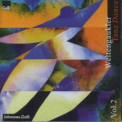 Weltengaukler 2: Tanz von Galli,  Johannes, Summ,  Michael