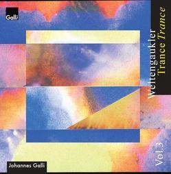 Weltengaukler 3: Trance von Galli,  Johannes, Summ,  Michael
