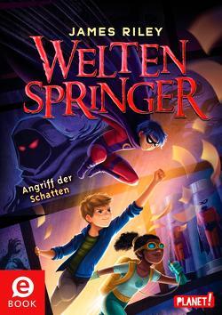 Weltenspringer 3: Angriff der Schatten von Lemke,  Stefanie Frida, Riley,  James, To,  Vivienne
