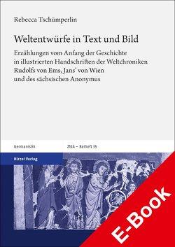 Weltentwürfe in Text und Bild von Tschümperlin,  Rebecca