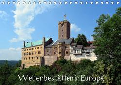 Welterbestätten in Europa (Tischkalender 2019 DIN A5 quer) von Gerstner,  Wolfgang