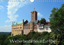 Welterbestätten in Europa (Wandkalender 2019 DIN A4 quer) von Gerstner,  Wolfgang