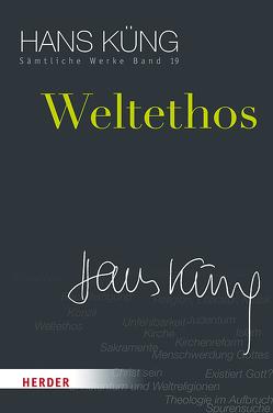 Weltethos von Küng,  Hans, Schlensog,  Stephan