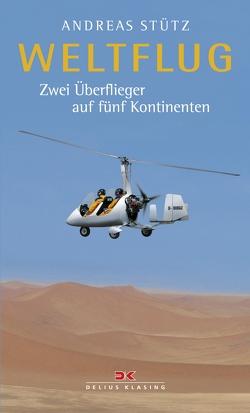 Weltflug von Stütz,  Andreas