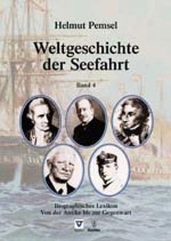 Weltgeschichte der Seefahrt von Pemsel,  Helmut