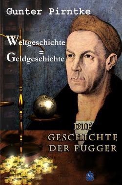 Weltgeschichte = Geldgeschichte von Pirntke,  Gunter