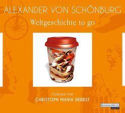 Weltgeschichte to go von Herbst,  Christoph Maria, Schönburg,  Alexander von