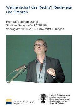 Weltherrschaft des Rechts? Reichweite und Grenzen von Wingert,  Peter, Zangl,  Bernhard