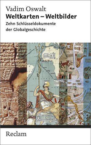 Weltkarten – Weltbilder von Oswalt,  Vadim