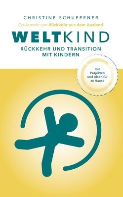 Weltkind von Schuppener,  Christine, Schuppener-Gobal-Transitions