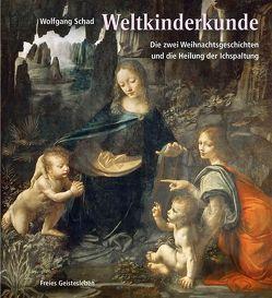 Weltkinderkunde von Schad,  Wolfgang, von Wistinghausen,  Kurt