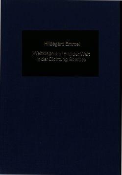 Weltklage und Bild der Welt in der Dichtung Goethes