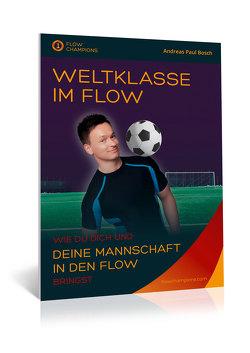 Weltklasse im Flow von Paul,  Andreas
