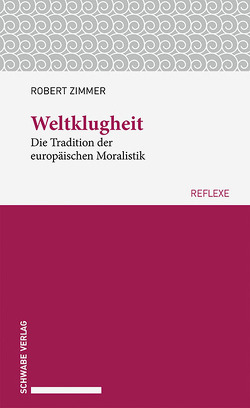 Weltklugheit von Zimmer,  Robert