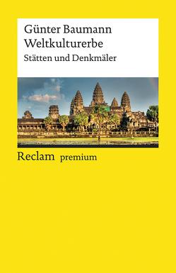 Weltkulturerbe von Baumann,  Günter