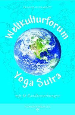 Weltkulturforum Yoga Sutra von Feuerabendt,  Sigmund