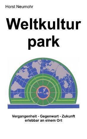 Weltkulturpark von Neumohr,  Horst