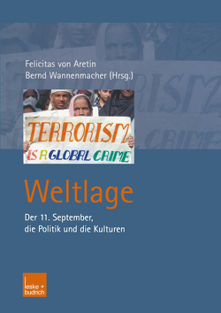 Weltlage von Aretin,  Felicitas, Wannenmacher,  Bernd
