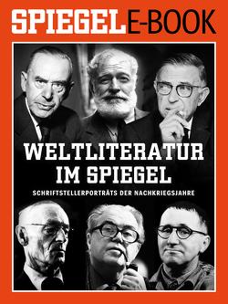 Weltliteratur im SPIEGEL – Band 1: Schriftstellerporträts der Nachkriegsjahre von Doerry,  Martin