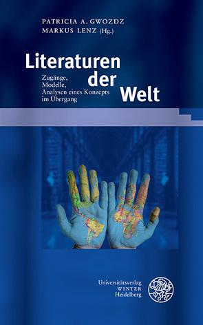 Literaturen der Welt von Gwozdz,  Patricia A., Lenz,  Markus