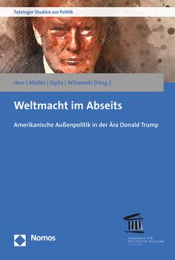 Weltmacht im Abseits von Herr,  Lukas D., Müller,  Marcus, Opitz,  Anja, Wilzewski,  Jürgen