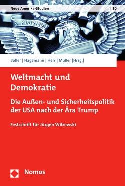 Weltmacht und Demokratie von Böller,  Florian, Hagemann,  Steffen, Herr,  Lukas D., Müller,  Marcus