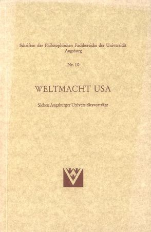 Weltmacht USA von Becker,  Josef, Blumenwitz,  Dieter, Herrmann,  Joachim, Pfaff,  Martin, Schäfer,  Jürgen, Stammen,  Theo, Waldmann,  Peter