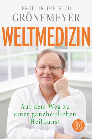 Weltmedizin von Grönemeyer,  Dietrich
