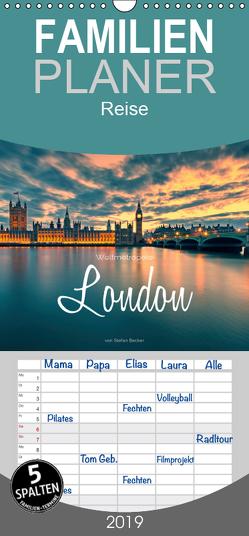 Weltmetropole London – Familienplaner hoch (Wandkalender 2019 , 21 cm x 45 cm, hoch) von Becker,  Stefan