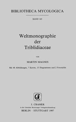 Weltmonographie der Triblidiaceae von Magnes,  Martin