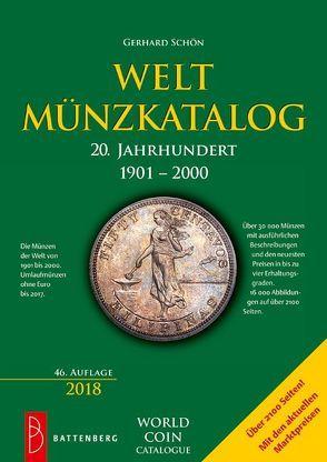 Weltmünzkatalog 20. Jahrhundert 1901 – 2000 von Schön,  Gerhard