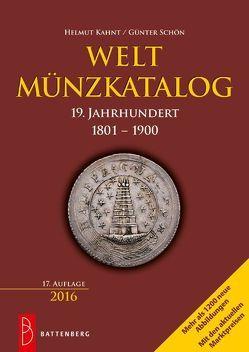 Weltmünzkatalog 19. Jahrhundert von Kahnt,  Helmut, Schön,  Günter