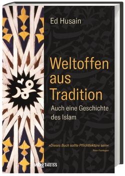 Weltoffen aus Tradition von Husain,  Ed, Saßmannshausen,  Christian, Schenzle,  Ruben