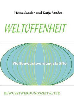 Weltoffenheit von Sander,  Heinz, Sander,  Katja