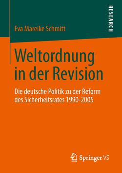 Weltordnung in der Revision von Schmitt,  Eva Mareike