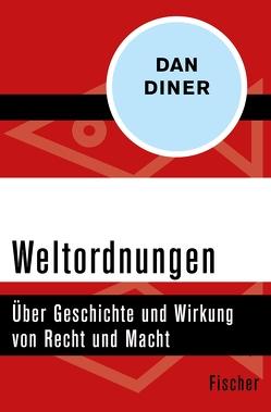 Weltordnungen von Diner,  Dan