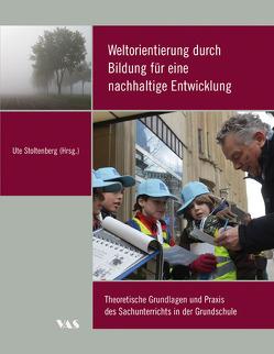 Weltorientierung durch Bildung für eine nachhaltige Entwicklung von Stoltenberg,  Ute