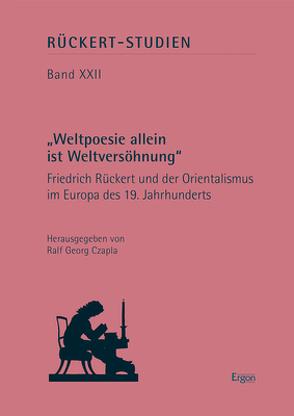 """""""Weltpoesie allein ist Weltversöhnung"""" von Czapla,  Ralf Georg"""
