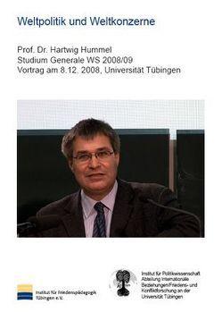 Weltpolitik und Weltkonzerne – Reichweite und Grenzen von Unternehmensverantwortlichkeit von Hummel,  Hartwig, Wingert,  Peter