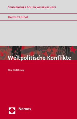 Weltpolitische Konflikte von Hübel,  Helmut