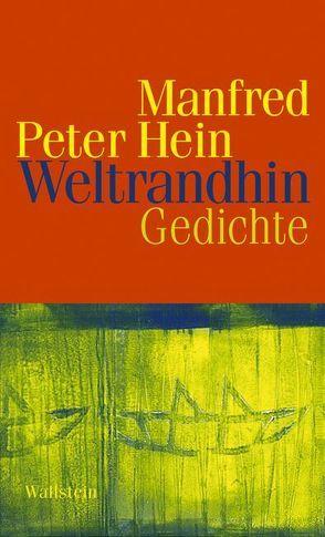 Weltrandhin von Hein,  Manfred Peter