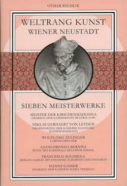 Weltrang Kunst Wiener Neustadt von Rychlik,  Otmar