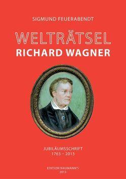 Welträtsel Richard Wagner von Feuerabendt,  Sigmund