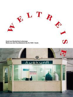 Weltreise von Burmeister,  Ralf, Elger,  Dietmar, Gauck,  Joachim, Grätz,  Ronald, Meyer,  Werner, Sachsse,  Rolf, Saehrendt,  Christian, Schmalriede,  Manfred